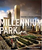 Millennium Park: Creating a Chicago Landmark 749840