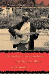 Nationalists, Cosmopolitans, and Popular Music in Zimbabwe