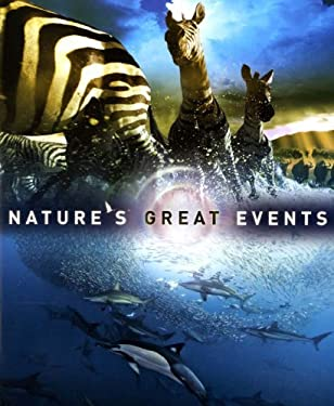 Nature's Great Events: The Most Amazing Natural Events on the Planet 9780226471549