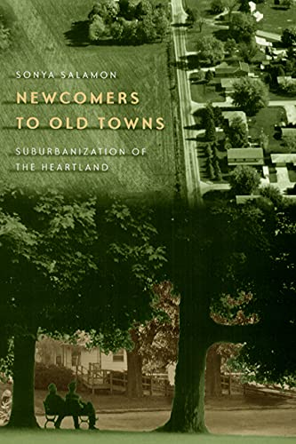 Newcomers to Old Towns: Suburbanization of the Heartland 9780226734125