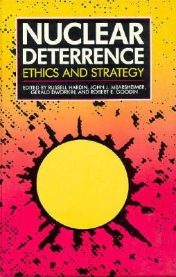 Nuclear Deterrence: Ethics and Strategy 9780226317021