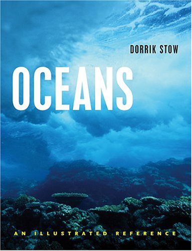 Oceans: An Illustrated Reference 9780226776644