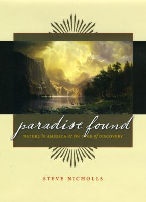 Paradise Found: Nature in America at the Time of Discovery 9780226583402