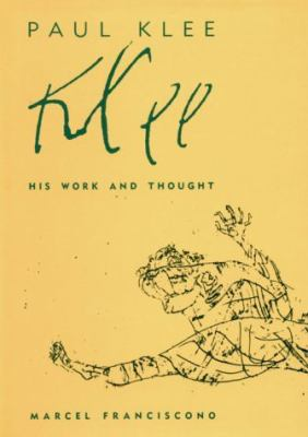 Paul Klee: His Work and Thought 9780226259901