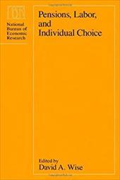 Pensions, Labor, and Individual Choice