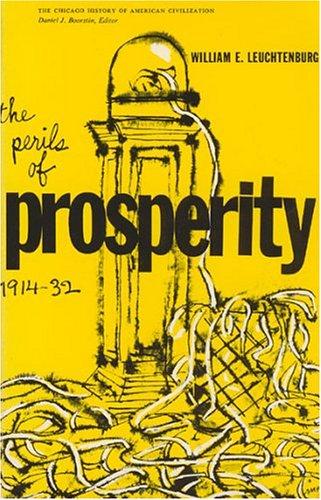 Perils of Prosperity, 1914-1932 9780226473697