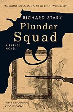 Plunder Squad 9780226770932