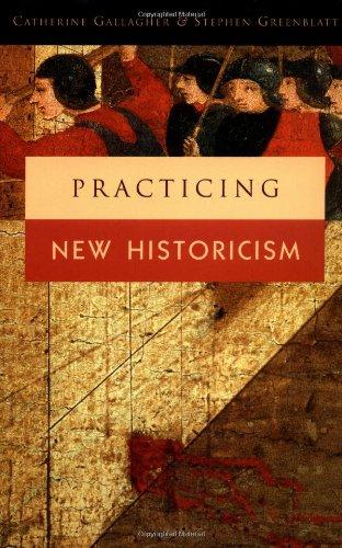 Practicing New Historicism 9780226279343