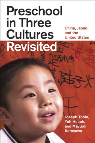 Preschool in Three Cultures Revisited: China, Japan, and the United States 9780226805047