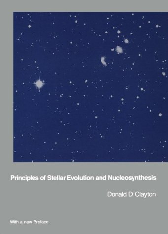 """principles of stellar evolution and nucleosynthesis Recommended text: """"stellar structure and evolution"""" by r kippenhahn & a weigert (springer-verlag 1990) useful text: """"principles of stellar evolution and nucleosynthesis, 2nd edi."""