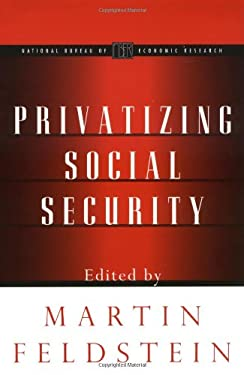 Privatizing Social Security 9780226241029