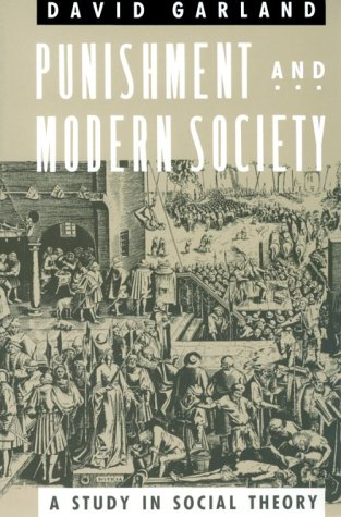 Punishment and Modern Society: A Study in Social Theory 9780226283821