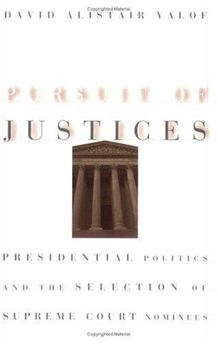 Pursuit of Justices 9780226945460