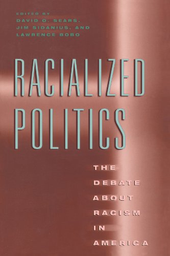 Racialized Politics: The Debate about Racism in America 9780226744070
