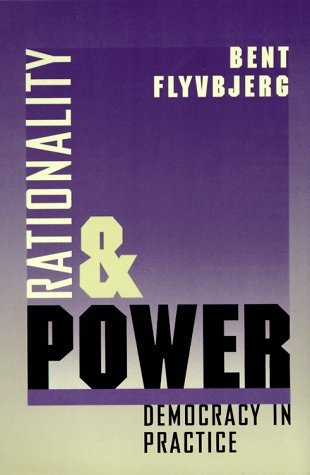 Rationality and Power: Democracy in Practice 9780226254517