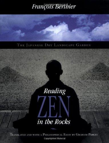 Reading Zen in the Rocks: The Japanese Dry Landscape Garden 9780226044118