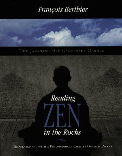 Reading Zen in the Rocks: The Japanese Dry Landscape Garden 9780226044125