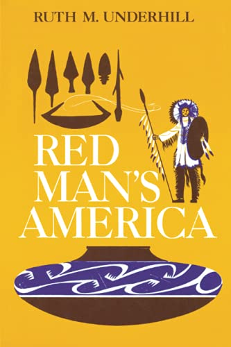 Red Man's America: A History of Indians in the United States 9780226841656