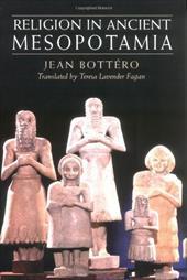 Religion in Ancient Mesopotamia 746892