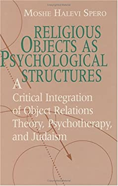Religious Objects as Psychological Structures 9780226769394