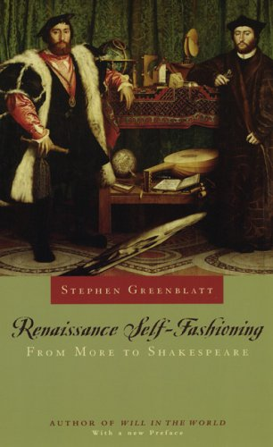 Renaissance Self-Fashioning: From More to Shakespeare 9780226306599