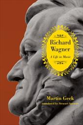 Richard Wagner: A Life in Music 20940414