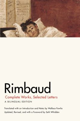 Rimbaud: Complete Works, Selected Letters 9780226719771