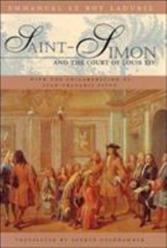 Saint-Simon and the Court of Louis XIV 9780226473208