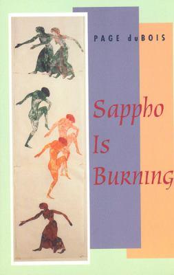 Sappho Is Burning 9780226167565