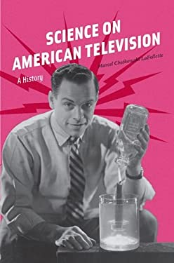 Science on American Television: A History 9780226921990