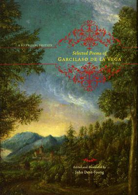 Selected Poems of Garcilaso de La Vega 9780226141886