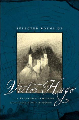 Selected Poems of Victor Hugo: A Bilingual Edition 9780226359809