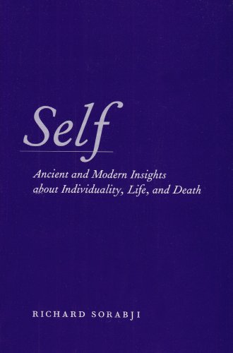 Self: Ancient and Modern Insights about Individuality, Life, and Death 9780226768267