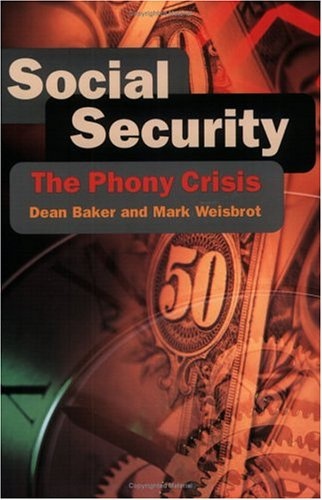 Social Security: The Phony Crisis 9780226035468