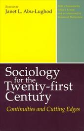 Sociology for the Twenty-First Century Sociology for the Twenty-First Century Sociology for the Twenty-First Century: Continuities 745681