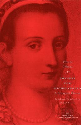 Sonnets for Michelangelo: A Bilingual Edition 9780226113913