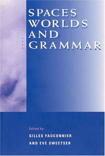 Spaces, Worlds, and Grammar 9780226239248