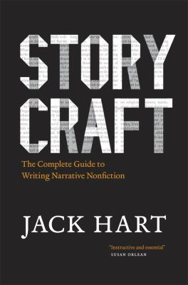 Storycraft: The Complete Guide to Writing Narrative Nonfiction 9780226318141