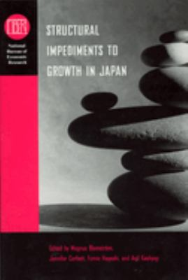 Structural Impediments to Growth in Japan 9780226060217
