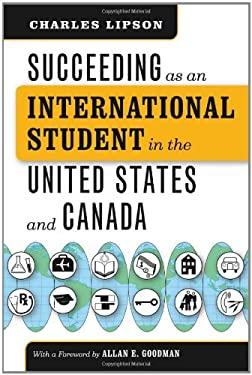 Succeeding as an International Student in the United States and Canada 9780226484785