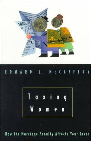 Taxing Women 9780226555584