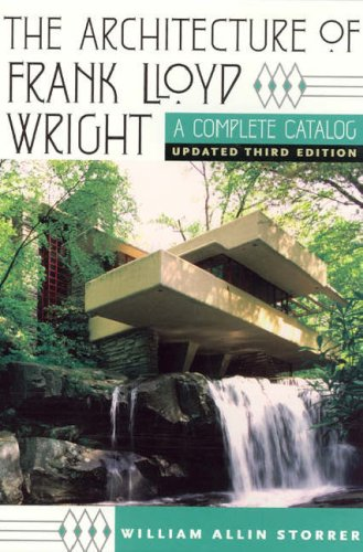 The Architecture of Frank Lloyd Wright: A Complete Catalog 9780226776200