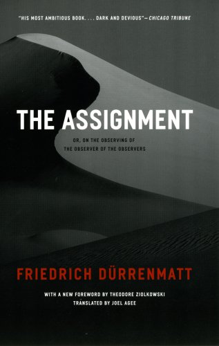 The Assignment: Or, on the Observing of the Observer of the Observers 9780226174464
