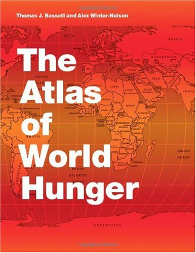 The Atlas of World Hunger 9780226039077