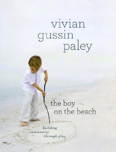 The Boy on the Beach: Building Community Through Play