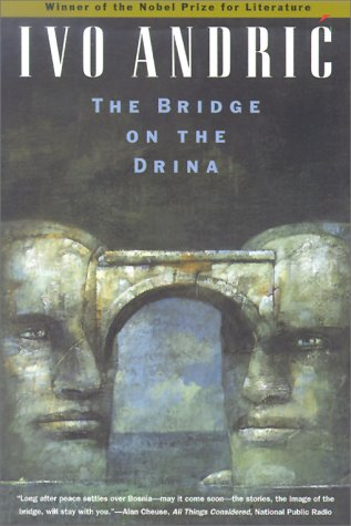 The Bridge on the Drina 9780226020457