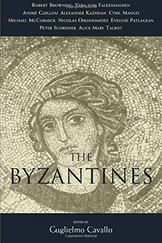 The Byzantines 9780226097923