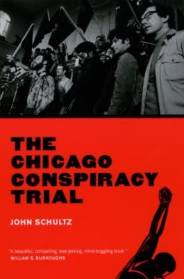 The Chicago Conspiracy Trial 9780226741147
