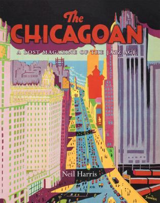 The Chicagoan: A Lost Magazine of the Jazz Age 9780226317618