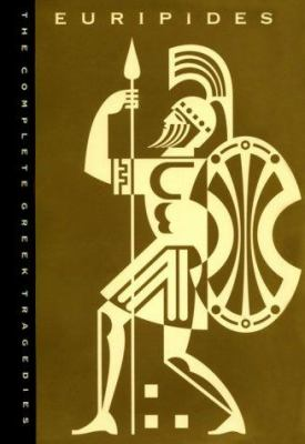 The Complete Greek Tragedies: A Centennial Edition